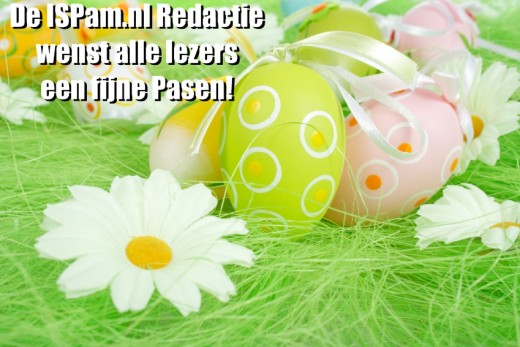 De ISPam.nl Redactie wenst alle lezers een fijne pasen!